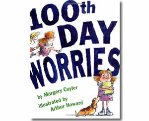 100th Day Worries - Fun 100th Day of School Books for Kids