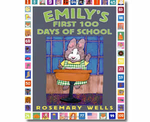 Emily's First 100 Days of School - Fun 100th Day of School Books for Kids