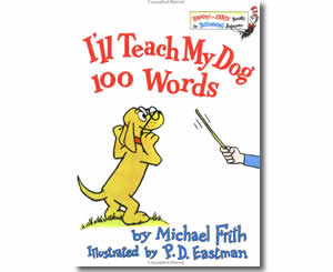 I'll Teach My Dog 100 Words - Fun 100th Day of School Books for Kids