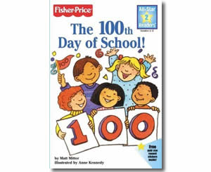 The 100th Day of School - Fun 100th Day of School Books for Kids