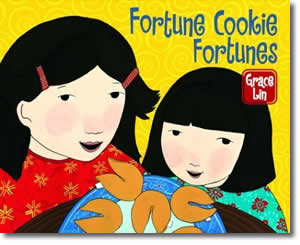 Fortune Cookie Fortunes - Chinese New Year Activities, Stories, Dances, Music, Recipes and more