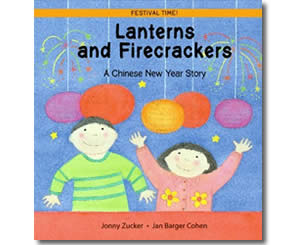 Chinese New Year Books for kids - Lanterns and Fireworks - A Chinese New Year Story (Festival Time)