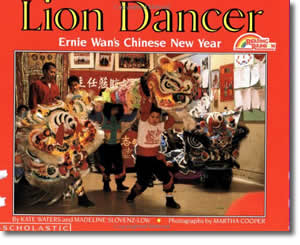 Lion Dancer - Chinese New Year Activities, Stories, Dances, Music, Recipes and more