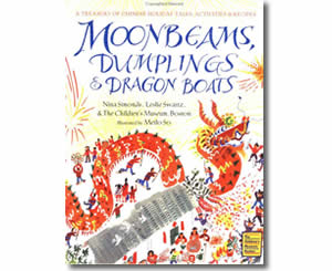 Chinese New Year Books for kids - Moonbeams, Dumplings, and Dragon Boats