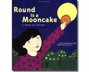 Chinese New Year Books for kids - Round is a Mooncake