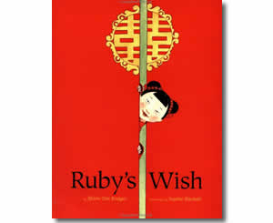 Chinese New Year Books for kids - Ruby's Wish