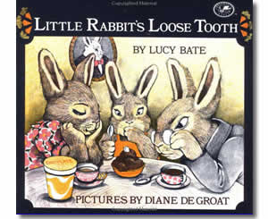 Little Rabbit's Loose Tooth - Dental Health Month Books for Kids