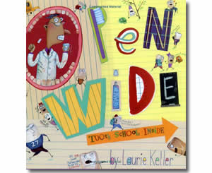 Open Wide - Tooth School Inside - Dental Health Month Books for Kids
