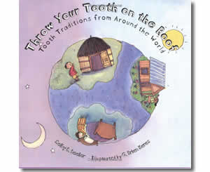 Throw Your Tooth on the Roof - Dental Health Month Books for Kids