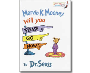 Dr. Seuss Books for kids - Marvin K. Mooney Will You Please Go Now!