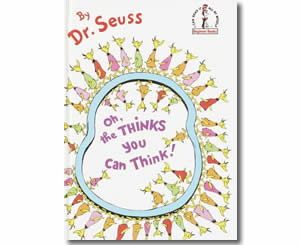 Dr. Seuss Books for kids - Oh, the Thinks You Can Think!