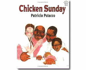 Chicken Sunday - Fun Easter Books for Kids