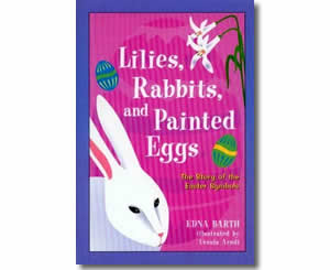 Lilies, Rabbits and Painted Eggs - Fun Easter Books for Kids