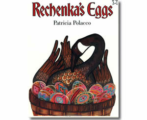 Rechenka's Eggs - Fun Easter Books for Kids