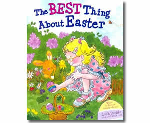 The Best Thing About Easter - Fun Easter Books for Kids