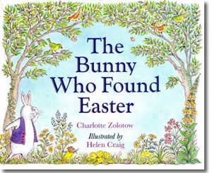 The Bunny Who Found Easter - Fun Easter Books for Kids