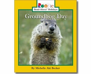 Groundhog Day - Groundhogs Day Books for Kids