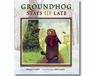 Groundhog Stays Up Late - Groundhogs Day Books for Kids
