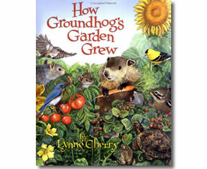 How Groundhog's Garden Grew - Groundhogs Day Books for Kids