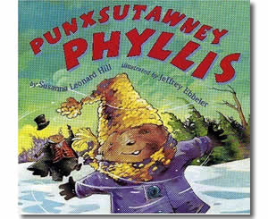 Punxsutawney Phyllis - Groundhogs Day Books for Kids