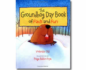 The Groundhog Day Book of Facts and Fun - Groundhogs Day Books for Kids