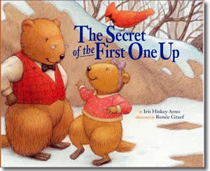 The Secret of the First One Up - Groundhogs Day Books for Kids