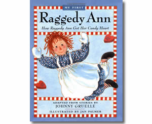 How Raggedy Ann Got Her Candy Heart My First Raggedy Ann - Valentines Day Books for Kids