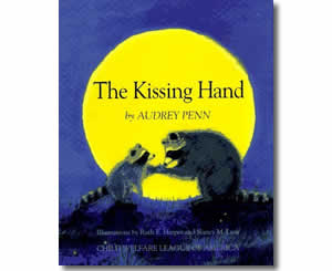 The Kissing Hand - Valentines Day Books for Kids