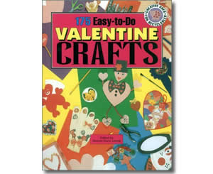 175 Easy to do Valentine Crafts  - Valentines Day Books for Kids